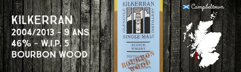 Kilkerran – Glengyle – 2004/2013 – 9yo – 46% – Work In Progress 5th Release – Bourbon Wood – OB