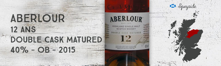 Aberlour – 12yo – Double cask Matured – 40 % – OB – 2015