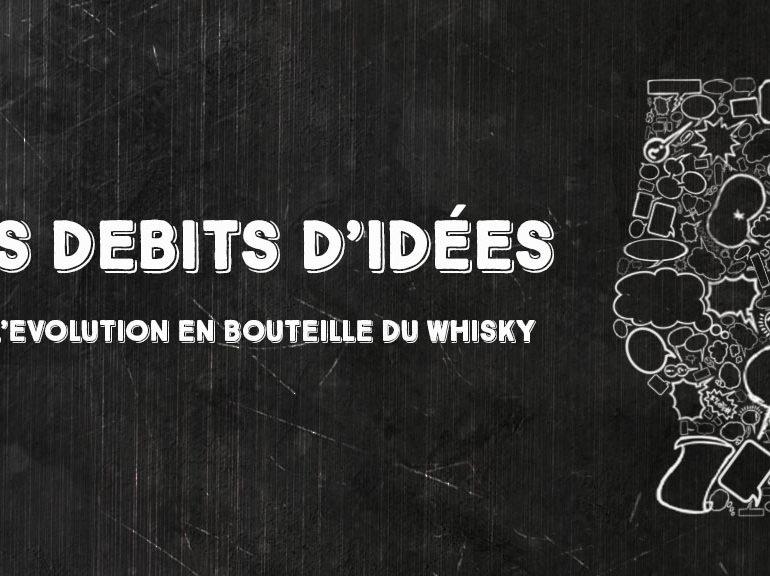 Débits d'idées 3 : l'évolution en bouteille du whisky