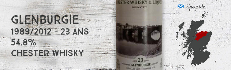 Glenburgie – 1989/2012 – 23yo – 54,8% – Chester Whisky & Liqueur