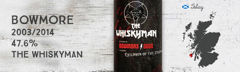 Bowmore – Children of the dramned –  2003/2014 – 47,6% – The Whiskyman