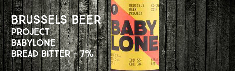 Brussels Beer Project – Babylone – Bread Bitter – 7%