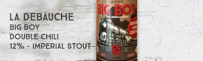 La Débauche – Big Boy «Double Chili Edition» – Imperial Stout – 12%