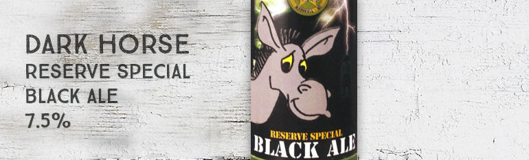 Dark Horse – Reserve Special –  Black Ale – 7,5%