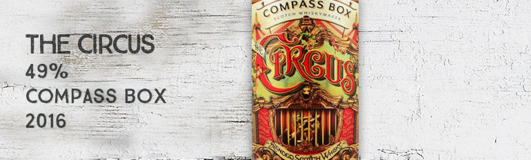 The Circus – 49% – Compass Box – 2016