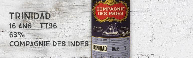 Trinidad – 2000/2016 – 16yo – TT96 – 63% – Compagnie des Indes – Trinidad & Tobago