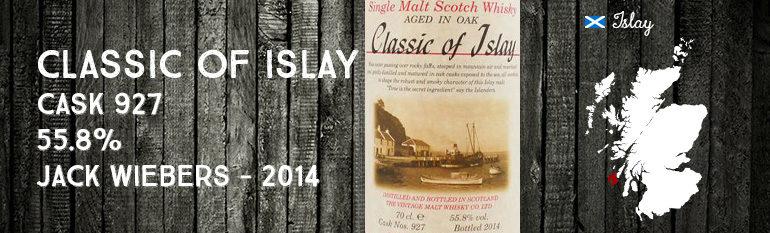 Classic of Islay – Cask 927 – 55,8% – Jack Wiebers – 2014