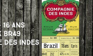 Epris - 1999/2016 - 16yo - BR49 - 42% - Compagnie des Indes - Brésil