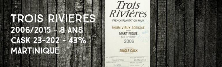 Trois Rivières – 2006/2015 – 8yo – Cask 23-202 – 43% – Martinique