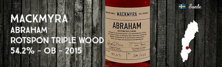 Mackmyra – Abraham – 54,2% – Rotspon Triple Wood – OB – 2015