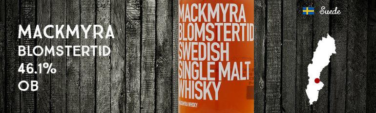Mackmyra – Blomstertid – 46,1% – OB– Sasongswhisky