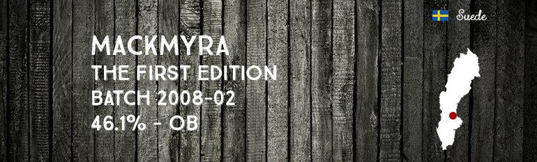 Mackmyra – The First Edition – Batch 2008-02 – 46,1% – OB