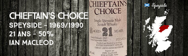 Chieftain's Choice – Speyside – 1969/1990 – 21yo – 50% – Ian MacLeod