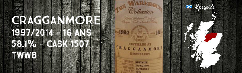 Cragganmore – 1997/2014 – 16yo – 58,1% – Cask 1507 – The Whisky Warehouse n°8 – The Warehouse Collection