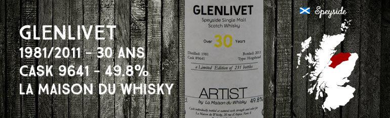 Glenlivet – 1981/2011 – 30yo – Cask 9641 – 49,8% – La Maison du Whisky – Artist