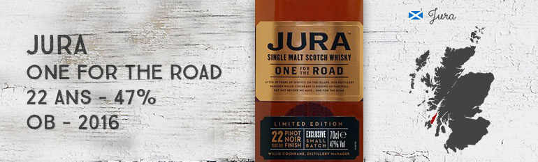 Jura – One For The Road – 22yo – 47% – OB – 2016