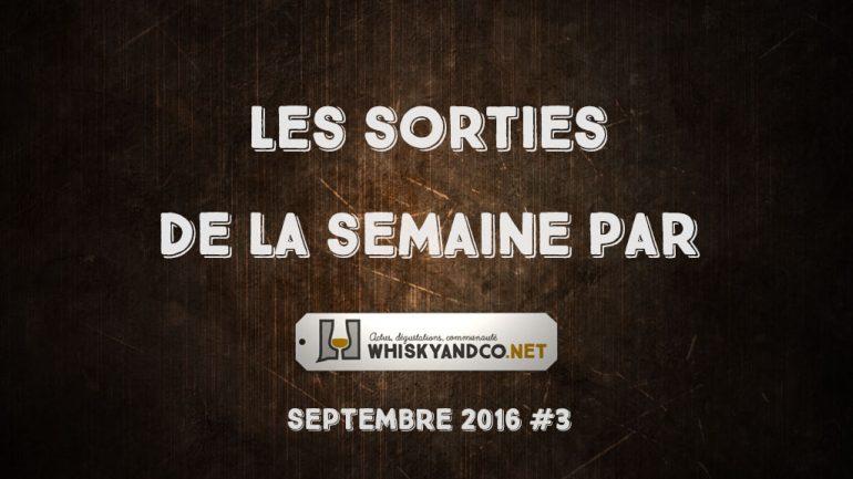 Les sorties de la semaine : septembre 2016 #3