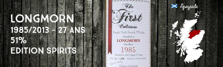 Longmorn – 1985/2013 – 27yo – 51% – Edition Spirits – The First Editions