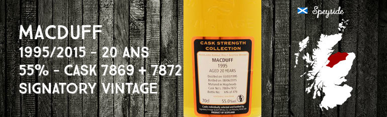 Macduff – 1995/2015 – 20yo – 55% – Cask 7869 + 7872 – Signatory Vintage – Cask Strength Collection