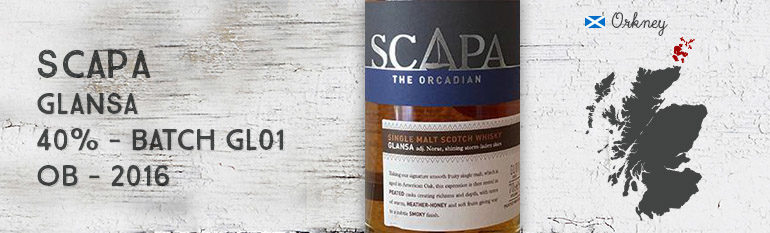 Scapa – Glansa – 40% – Batch GL01 – OB – 2016