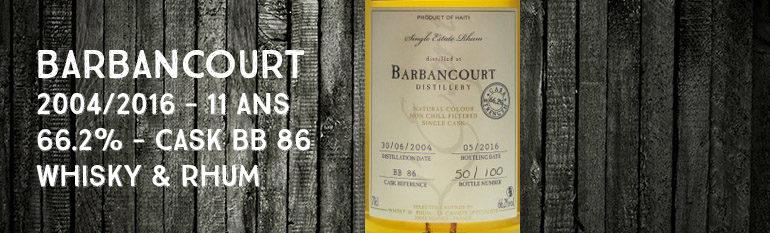 Barbancourt – 2004/2016 – 11yo – 66,2% – Cask BB86 – Whisky & Rhum – L'esprit – Haïti