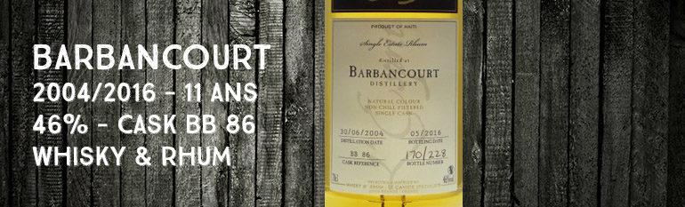 Barbancourt – 2004/2016 – 11yo – 46% – Cask BB86 – Whisky & Rhum – L'esprit – Haïti