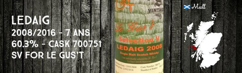 Ledaig – 2008/2016 – 7yo – 60,3% – Cask 700751 – Signatory Vintage – for Le Gus't – Selection V