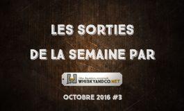 Les sorties de la semaine : Octobre 2016 #3