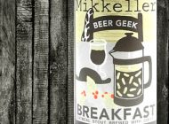 Mikkeller - Beer Geek - Breakfast - 7,5% - Stout