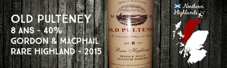 Old Pulteney – 8yo – 40% – Gordon & MacPhail – Rare Highland – 2015