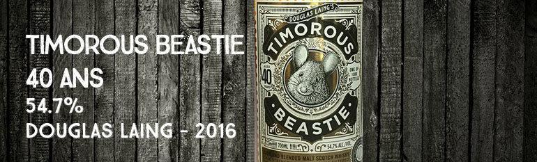 Timorous Beastie – 40yo – 54,7% – Douglas Laing – 2016