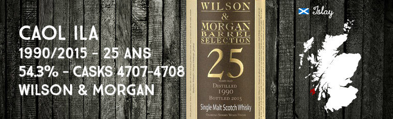 Caol Ila – 1990/2015 – 25yo – 54,3% – Casks 4707-4708 – Wilson & Morgan – Barrel Selection