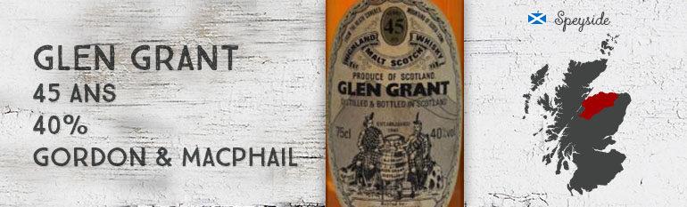 Glen Grant – 45yo – 40% – Gordon & MacPhail – Licensed Bottling