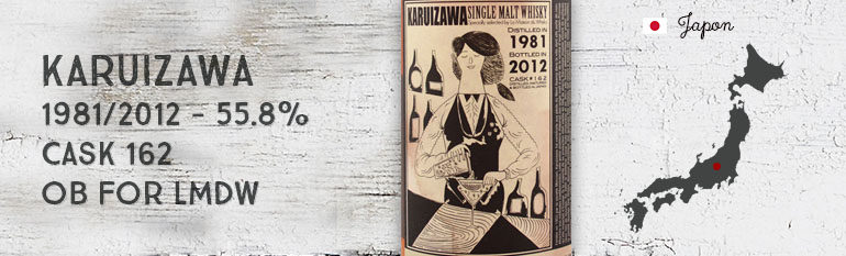 Karuizawa – 1981/2012 – 55.8% – Cask 162 – OB – Cocktail Serie – for La Maison Du Whisky