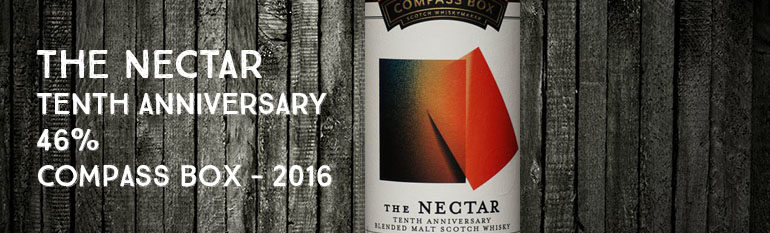 The Nectar Tenth Anniversary – 46% – Compass Box for The Nectar – 2016