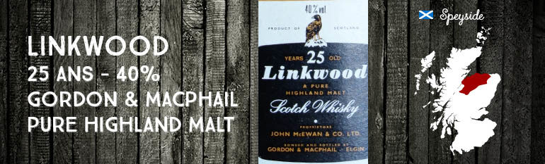 Linkwood – 25yo – 40% – Gordon & MacPhail – Licensed Bottling – A pure Highland