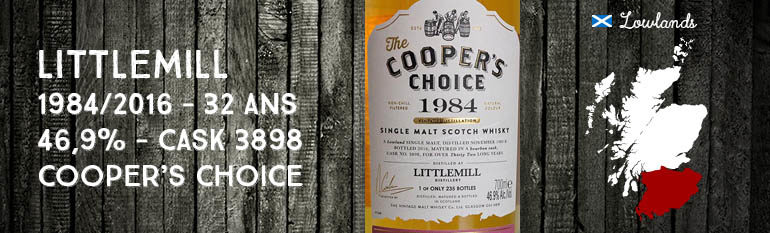 Littlemill – 1984/2016 – 32yo – 46,9% – Cask 3898 – Cooper's Choice – For La Boutique du Chemin