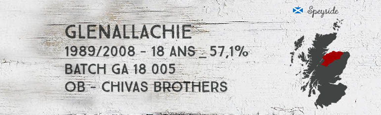 Glenallachie – 1989/2008 – 18yo – 57,1% – Batch GA 18 005 – OB – Chivas Brothers CS Edition