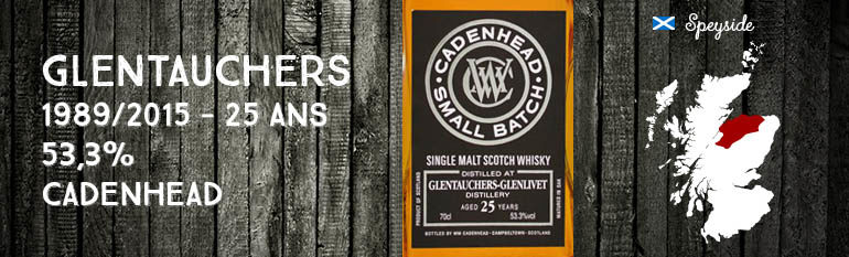 Glentauchers – 1989/2015 – 25yo – 53,3% – Cadenhead – Small Batch