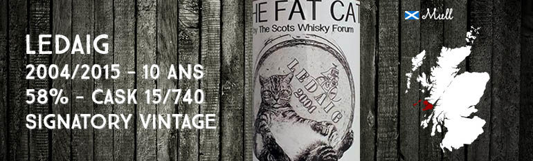 """Ledaig – 2004/2015 – 10yo – Cask 15/740 – 58% – Signatory Vintage – for The Cutty Sark Scots Whisky Forum – """"The Fat Cat """""""