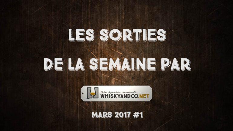 Les sorties de la semaine : mars 2017 #1