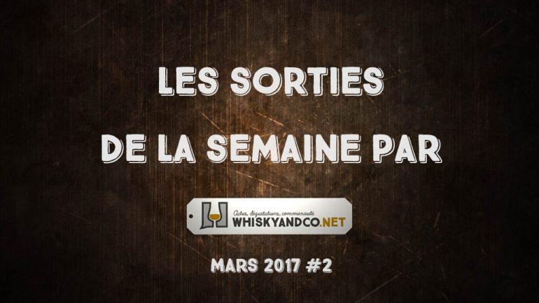 Les sorties de la semaine : mars 2017 #2