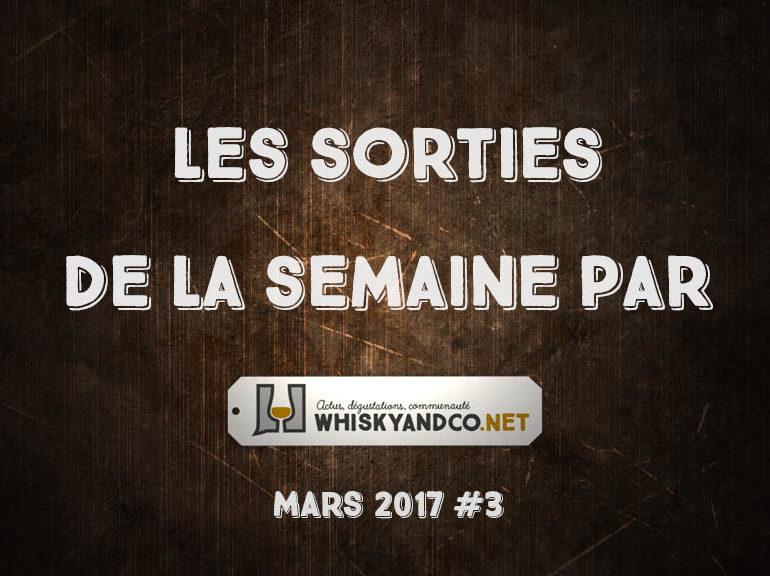 Les sorties de la semaine : mars 2017 #3