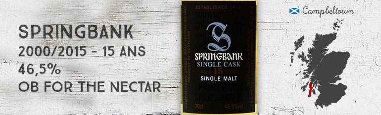 Springbank – 2000/2015 – 15yo – 46,5% – OB – for The Nectar