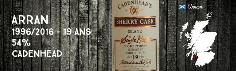 Arran – 1996/2016 – 19yo – 54% – Cadenhead – Wood Range – Sherry Cask