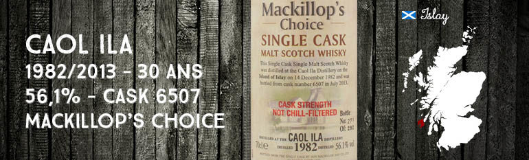 Caol Ila – 1982/2013 – 30yo – 56,1% – Cask 6507 – Mackillop's Choice – Single cask – Cask Strength
