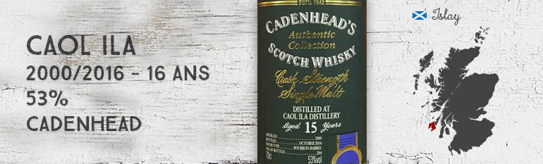 Caol Ila – 2000/2016 – 15yo – 53% – Cadenhead – Authentic Collection
