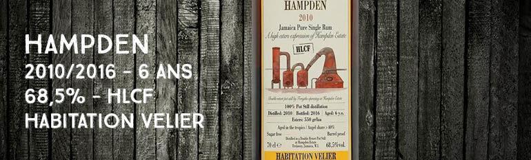 Hampden – 2010/2016 – 6yo – 68,5% – Velier – Habitation Velier – HLCF – Jamaïque