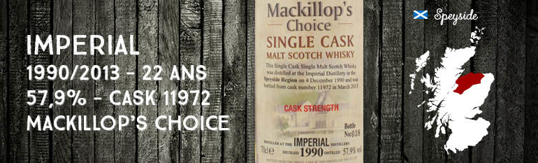 Imperial – 1990/2013 – 22yo – 57,9% – Cask 11972 – Mackillop's Choice – Single cask – Cask Strength