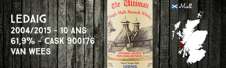 Ledaig – 2004/2015 – 10yo – 61,9% – Cask 900176 – Van Wees – The Ultimate – Cask Strength